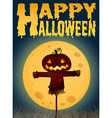 Halloween theme with scarecrow on fullmoon vector image vector image
