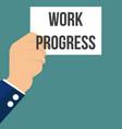 man showing paper work progress text vector image