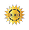 top rated sticker golden badge high quality sign vector image vector image