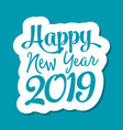 happy new year 2019 text for greeting card vector image vector image