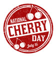 national cherry day sign or stamp vector image