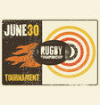 rugby typographical vintage grunge style poster vector image vector image