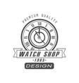 watch shop logo design premium quality vector image vector image