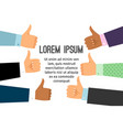 hands with thumb up signs background vector image