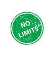 no limits stamp texture rubber cliche imprint web vector image