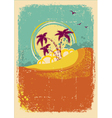 tropical island on vintage old background vector image vector image