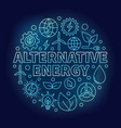alternative energy blue vector image vector image