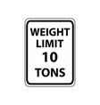 usa traffic road signs vehicles weighting 10 tons vector image vector image