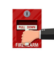 hand switch fire alarm system fire equipment vector image vector image