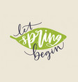 let spring begin lettering written with vector image vector image
