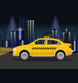 taxi cab on backround of night city vector image vector image