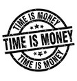 time is money round grunge black stamp vector image vector image