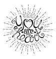 you are my heart handwriting lettering with rays vector image vector image