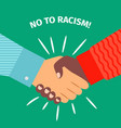 no to racism handshake businessman agreement vector image vector image