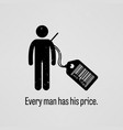 every man has price a motivational and vector image vector image