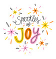 sparkles joy colorful lettering vector image vector image