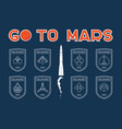 go to mars badges set vector image vector image