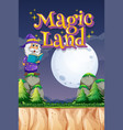 poster design with word magic land and wizard vector image