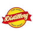 distillery fine spirit vintage sign label vector image