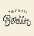 im from berlin t-shirt print design vector image vector image