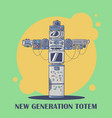 new generation totem compoung from current devices vector image