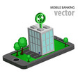flat isometric mobile banking vector image vector image