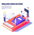 online education isometric concept with vector image vector image