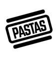 pasta black stamp vector image