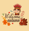 welcome autumn card with turkey and native vector image vector image