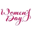 Womens day lettering text for greeting card vector image vector image