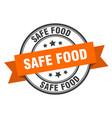 safe food label safe food orange band sign safe vector image vector image