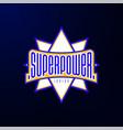 sport emblem typography super power hero logotype vector image vector image