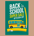 back to school sale sign school bus rides on vector image