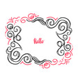 hello doodle floral frame-02 vector image vector image