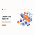 isometric bank credit card security landing vector image