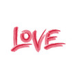 love hand drawn calligraphy vector image vector image