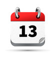 Bright realistic icon of calendar with 13th date vector image