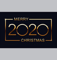 2020 happy new year merry christmas text design vector image