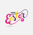 colorful happy easter hand drawn typographical vector image