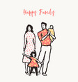 happy family together mother father sister vector image