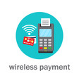 nfc wireless bank payment by credit card vector image vector image