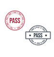 pass or passed grunge round vintage rubber stamp vector image vector image
