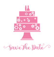 save the date hand lettering and wedding cake vector image