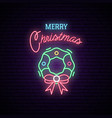 christmas wreath neon sign night bright vector image vector image