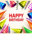 happy birthday party hat cover signboard vector image vector image