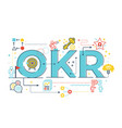 okr objectives and key resultsword lettering vector image