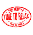 time to relax grunge rubber stamp vector image vector image