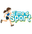 font design for word time for sport with girl vector image vector image