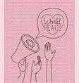 heart with hands and megaphone peace message vector image