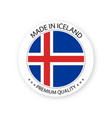 modern made in iceland label icelandic sticker vector image vector image